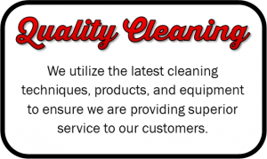 We use the latest cleaning techniques and equipment to ensure we are providing superior service.